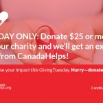 Giving  Tuesday – Canada Helps will add $5 to donations today
